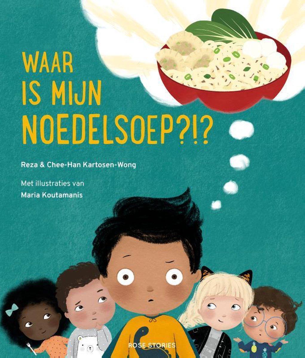 Children's book about diversity, Waar is mijn noedelsoep?